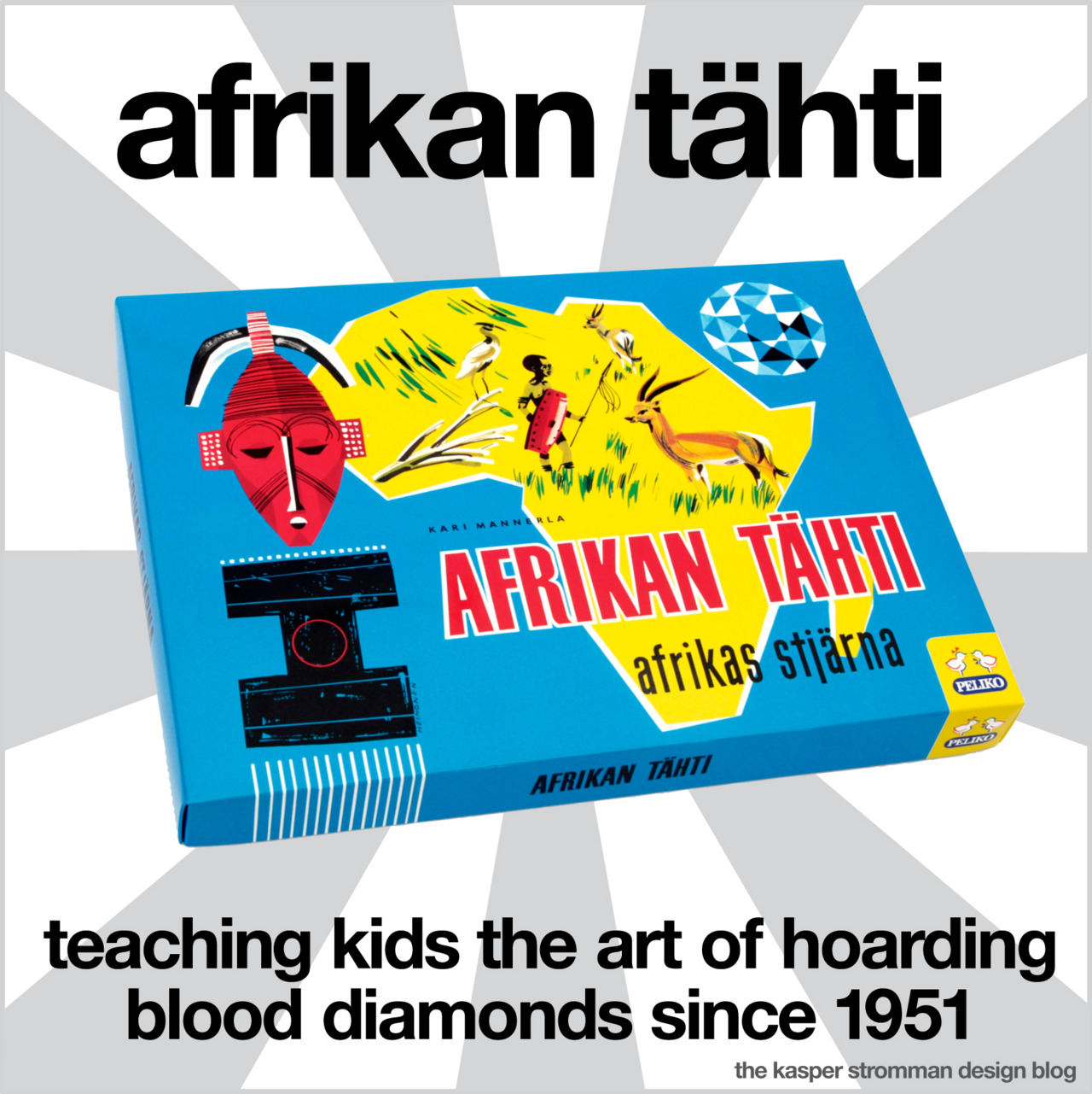 Afrikan thti: teaching kids the art of hoarding blood diamonds since 1951 by Kasper Stromman on tumblr