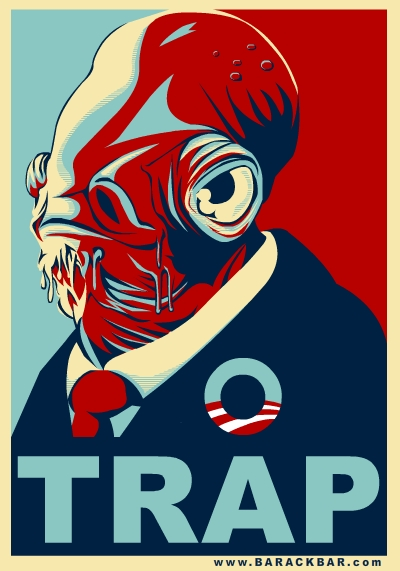 Barack Obama 2008 spoof: Admiral Ackbar, 'it's a trap'